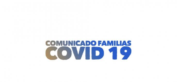 COMUNICADO FAMILIAS COVID 19